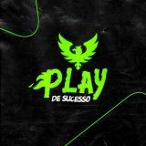 Play Do Sucesso