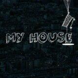 彡 ΜY HOUSE 彡