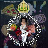 👑IMPÉRIO👑 – FRIENDS 👥