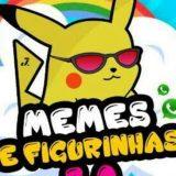 MEMES E FIGURINHA