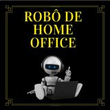 Robô home office 🚀