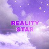 REALITY STAR✨