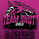 X-TREINO TEAM SHOT GIRLS✨
