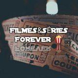 Séries&Filmes Forever 🍿📽️