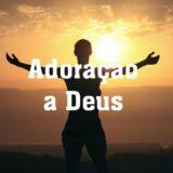 💫Adoração a Deus