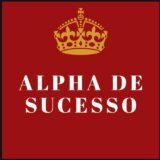 🥃👑Os Homens Alphas  👑🥃