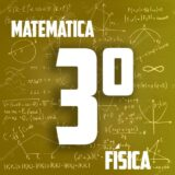 3º ano (física e matemática)
