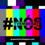 #Nós #TVEmDebate