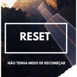 Reset na vida ♻️✅
