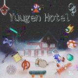 幽玄↞[Yuugen 🉐 Hotel]↠ホテル
