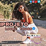 1 – Lovely Thugs