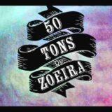50 Tons De Zoeira