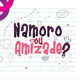 👩❤️💋👨 Namoro ou amizade 🔥💞