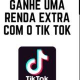 Ganhe dinheiro com TikTok