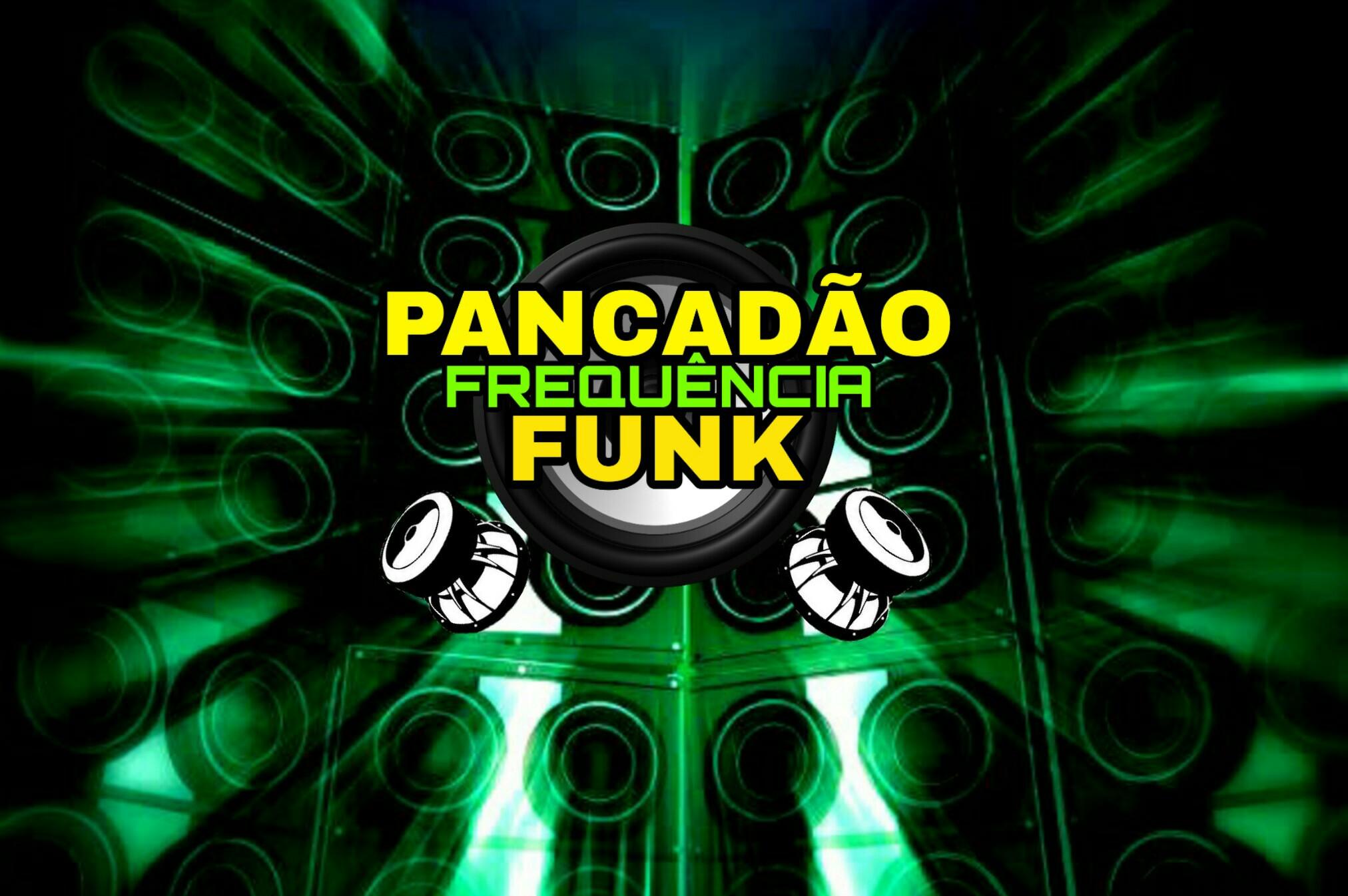 Pancadão Frequência Funk